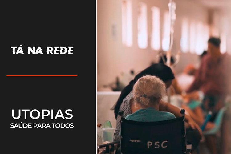 Imagem: Utopias: Saúde para Todos | Tá na Rede