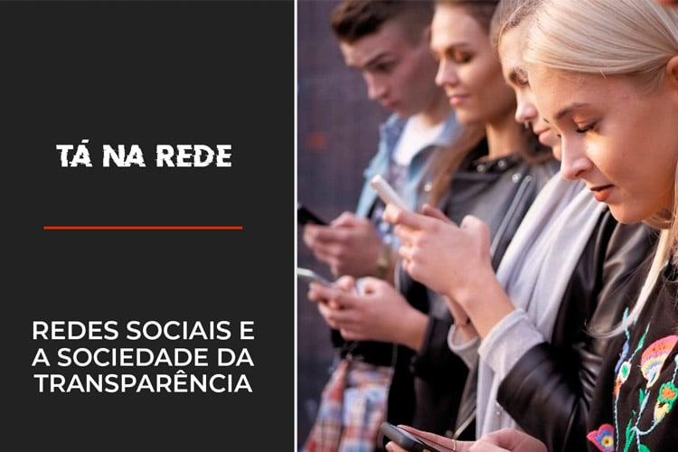 Imagem: Redes sociais e a Sociedade da Transparência