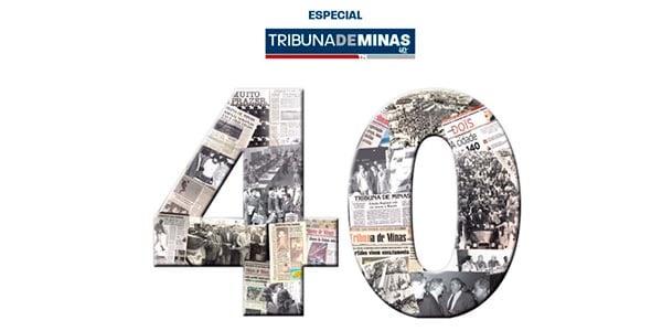 Imagem: Especial Tribuna de Minas: 40 anos de história