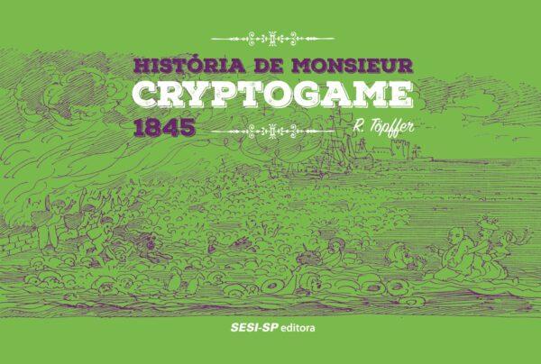 historia-de-monsieur-cryptogame_capa-RGB